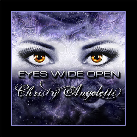 "Christy Angeletti's ""Eyes Wide Open"""